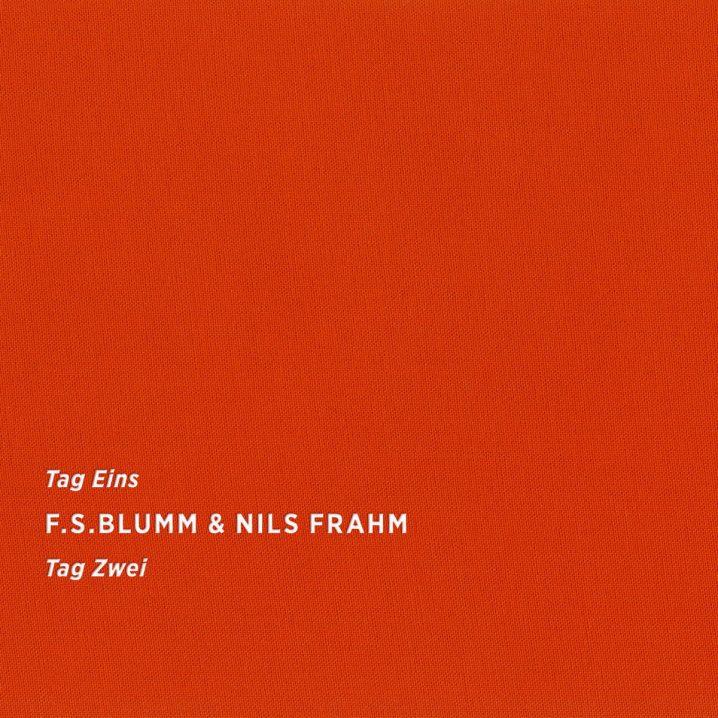 F S  Blumm & Nils Frahm – Tag Eins Tag Zwei (Sonic Pieces